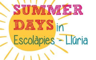 Summer days 2021. Casal d'Estiu Escolàpies Llúria. Inscripció oberta del 10 de maig a l'11 de juny.